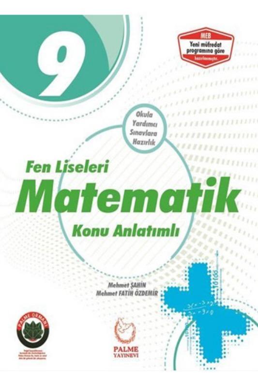 Palme Yayinlari 9. Sinif Matematik Konu Anlatimli Fen Liseleri Için