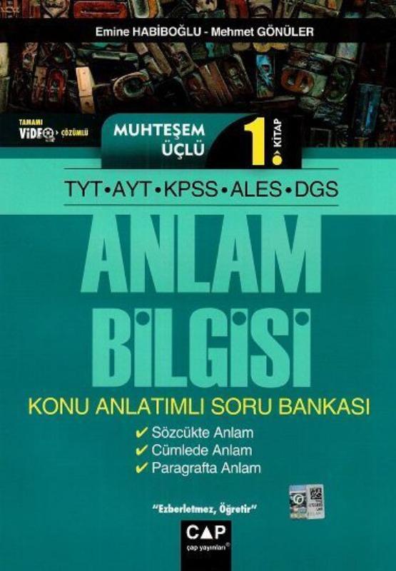 Çap Yayınları TYT AYT KPSS ALES DGS Muhteşem Üçlü 1. Kitap Anlam Bilgisi Konu Anlatımlı Soru Bankası