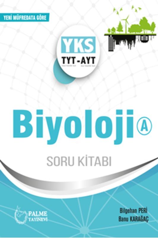 TYT AYT A Biyoloji Soru Bankası Palme Yayınları