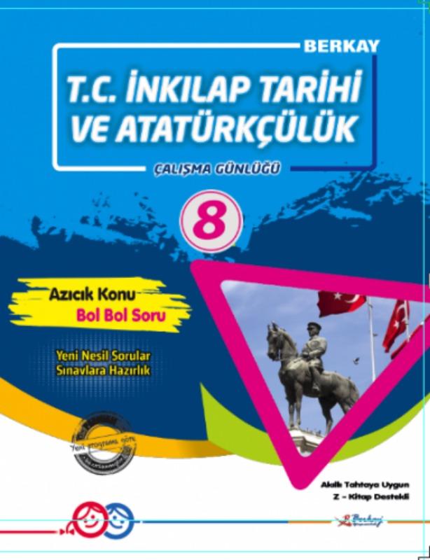 8.Sınıf T.C. İnkılap Tarihi ve Atatürkçülük Çalışma Günlüğü Berkay Yayınları