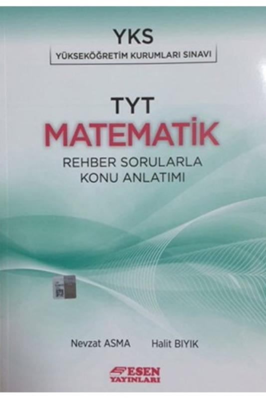 Esen Yayınları TYT Matematik Rehber Sorularla Konu Anlatımlı