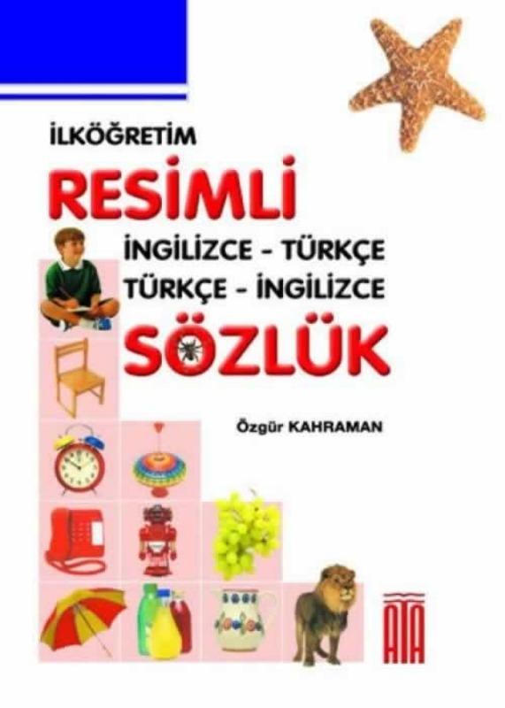 İngilizce Türkçe Resimli Sözlük (Sert Kapak) Ata Yayınları