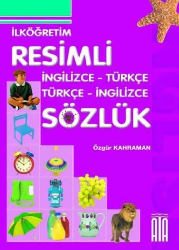 İngilizce Türkçe Resimli Sözlük (Karton Kapak) Ata Yayınları