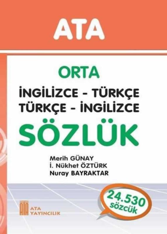 Orta İngilizce - Türkçe, Türkçe - İngilizce Sözlük (Sert Kapaklı) Ata Yayınları