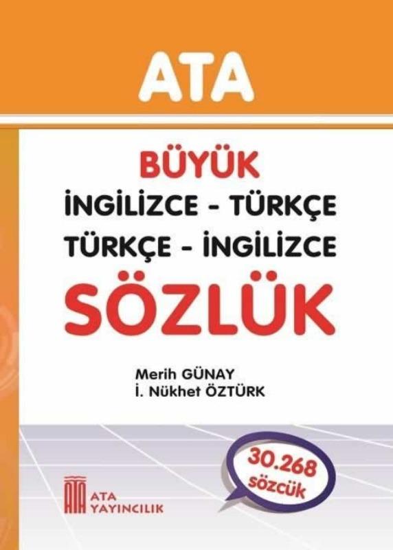 Büyük İngilizce - Türkçe, Türkçe - İngilizce (Sert Kapak) Ata Yayınları