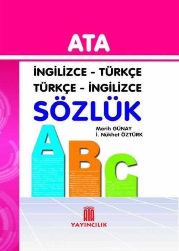 İngilizce - Türkçe, Türkçe - İngilizce Sözlük (Sert Kapak) Ata Yayınları