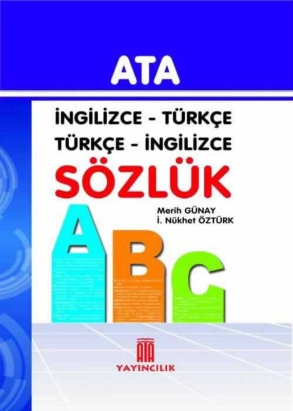 İngilizce - Türkçe, Türkçe - İngilizce Sözlük (Karton Kapak) Ata Yayınları