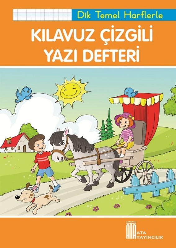 Kılavuz Çizgili Yazı Defteri Büyük Boy (Dik Temel Harflerle) Ata Yayınları