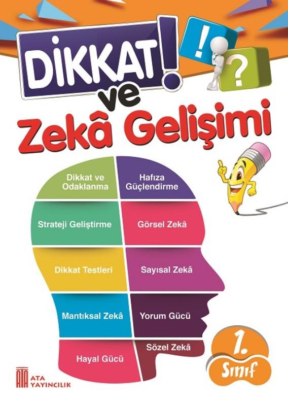 1. Sınıf Dikkat ve Zeka Gelişimi Ata Yayınları