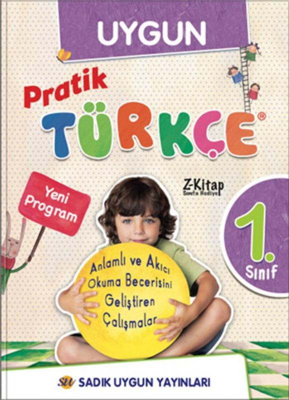 1. Sınıf Pratik Türkçe    Sadık Uygun Yayınları