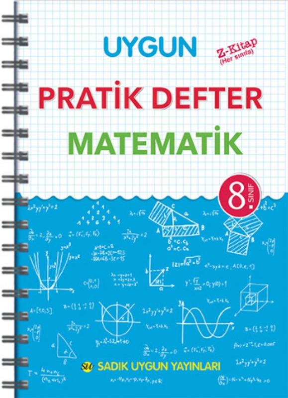 8. Sınıf Uygun – Pratik Defter Matematik Sadık Uygun Yayınları