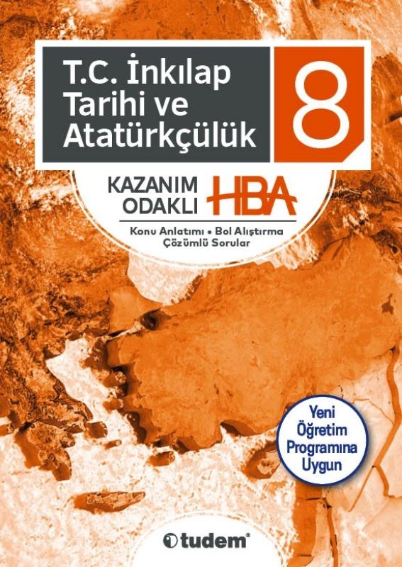 8.Sınıf T.C. İnkılap Tarihi ve Atatürkçülük Kazanım Odaklı HBA Tudem Yayınları