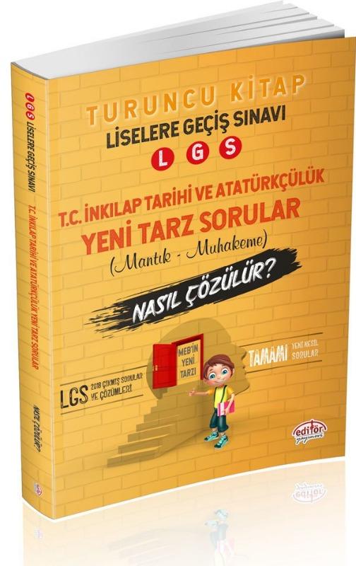 LGS İnkılap Tarihi ve Atatürkçülük Mantık Muhakeme Soruları Nasıl Çözülür? Editör Yayınları