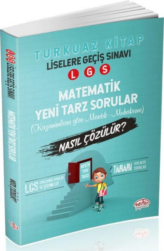 LGS Matematik Mantık Muhakeme Soruları Nasıl Çözülür? Turkuaz Kitap Editör Yayınları