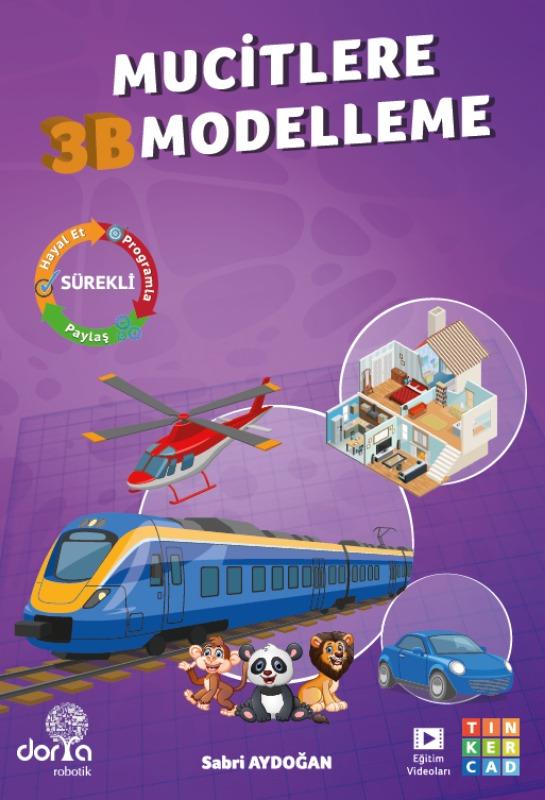 Dorya Robotik Yayınları Mucitlere 3B Modelleme