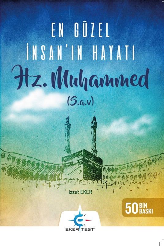 En Güzel İnsan'ın Hayatı Hz. Muhammed ( SAV ) Eker Test Yayınları