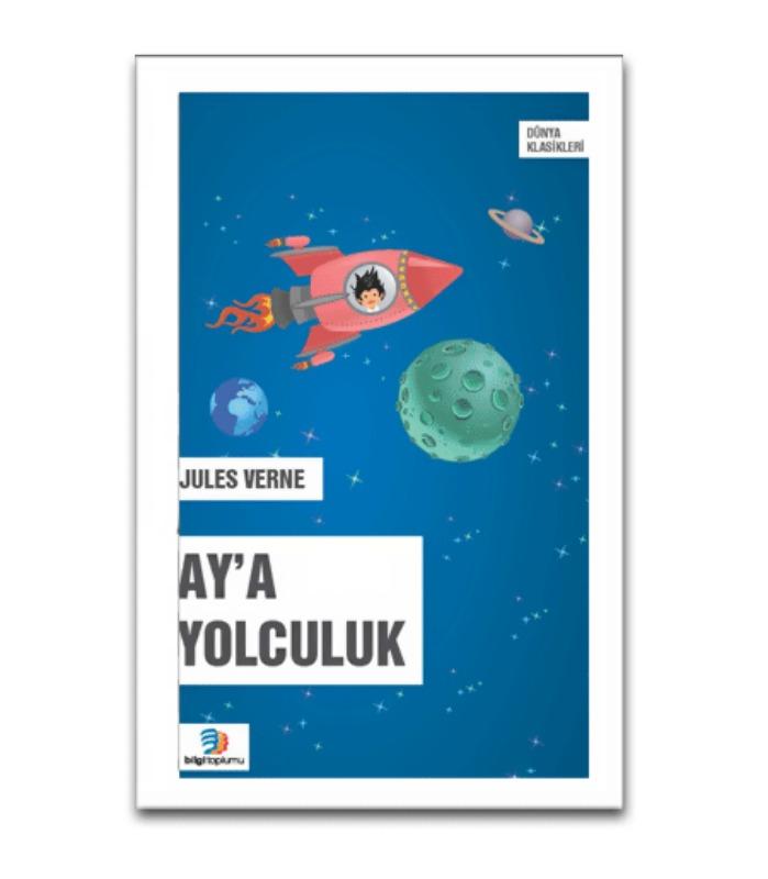 Ay'a Yolculuk Bilgi Toplumu Yayınları