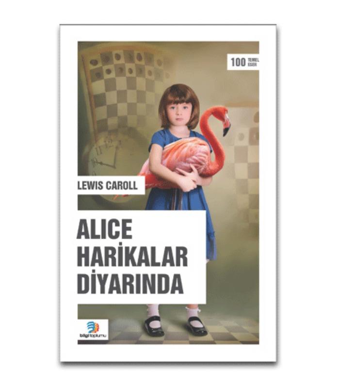 Alice Harikalar Diyarında Bilgi Toplumu Yayınları