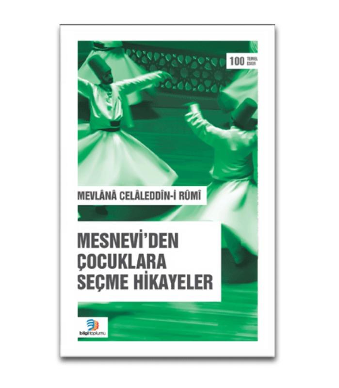 Mesnevi'den Çocuklara Seçme Hikayeler Bilgi Toplumu Yayınları
