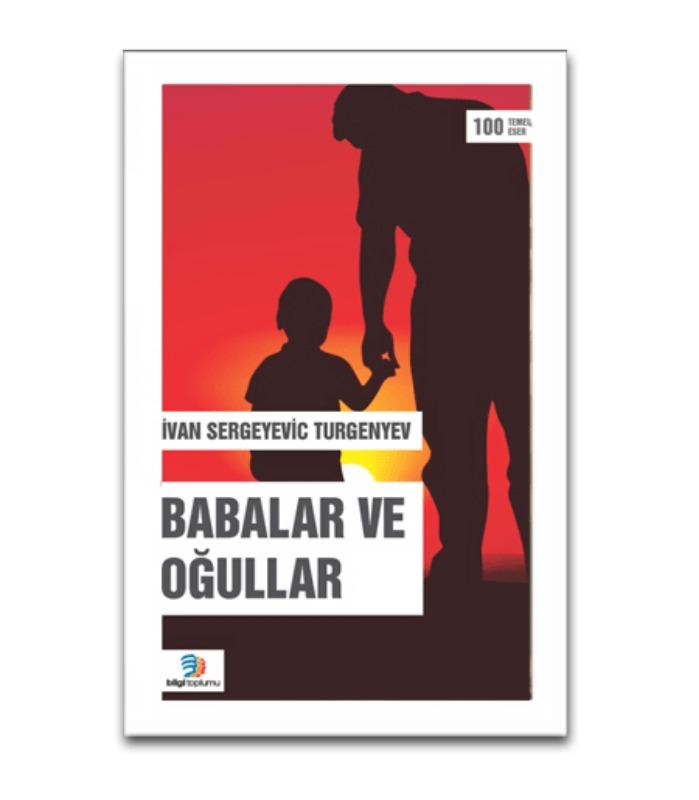 Babalar ve Oğullar Bilgi Toplumu Yayınları