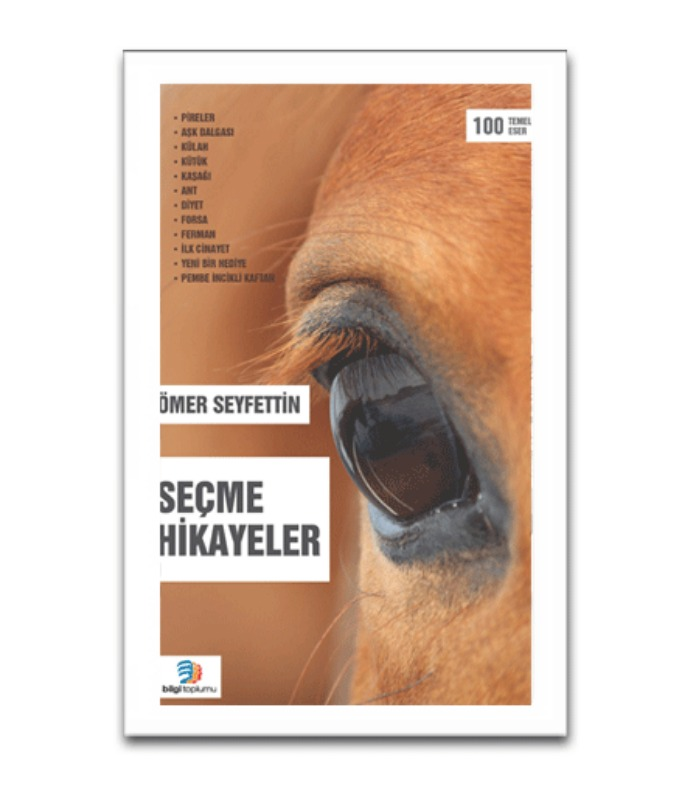 Ömer Seyfettin Seçme Hikayeler Bilgi Toplumu Yayınları