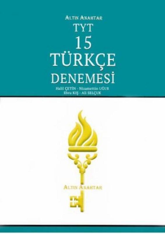 Altın Anahtar TYT Türkçe 15 Denemesi