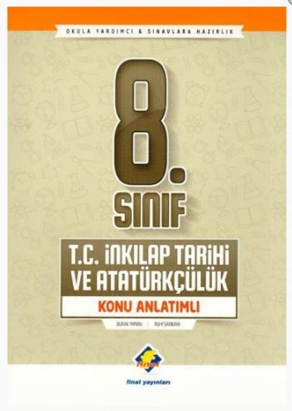 Final Yayınları 8. Sınıf T. C. İnkılap Tarihi ve Atatürkçülük Konu Anlatımlı