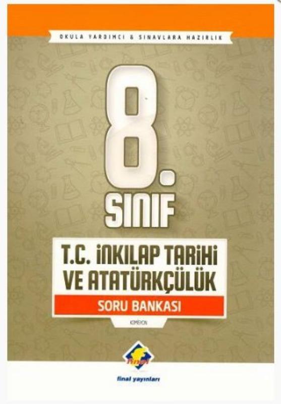 Final Yayınları 8. Sınıf T. C. İnkılap Tarihi ve Atatürkçülük Soru Bankası