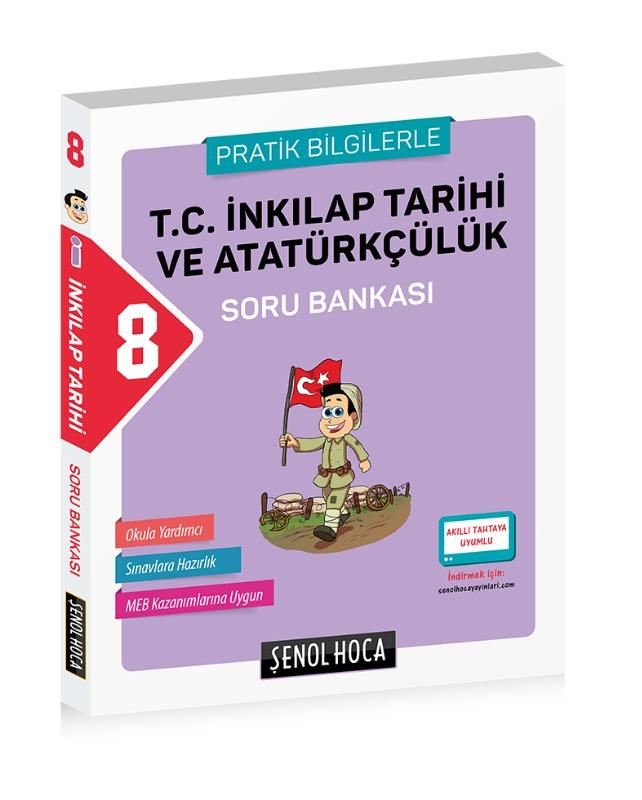 8. Sınıf İnkılap Tarihi Ve Atatürkçülük Soru Bankası Şenol Hoca Yayınları