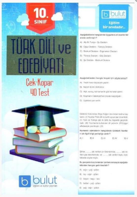 Bulut Eğitim ve Kültür Yayınları 10. Sınıf Türk Dili ve Edebiyatı Çek Kopar 40 Test