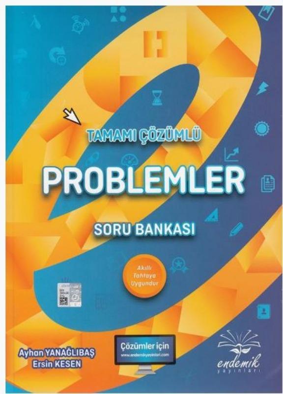 Endemik Yayınları Problemler Tamamı Çözümlü Soru Bankası
