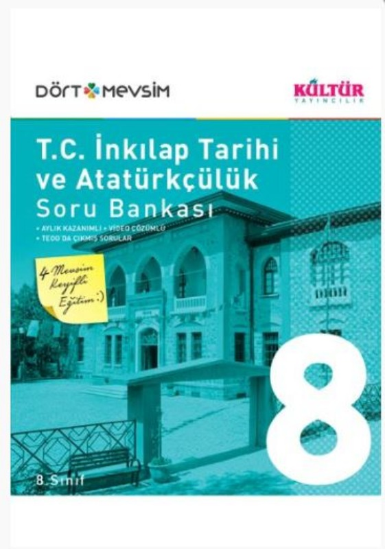 Kültür Yayıncılık 8. Sınıf T.C. İnkılap Tarihi ve Atatürkçülük Dört Mevsim Soru Bankası