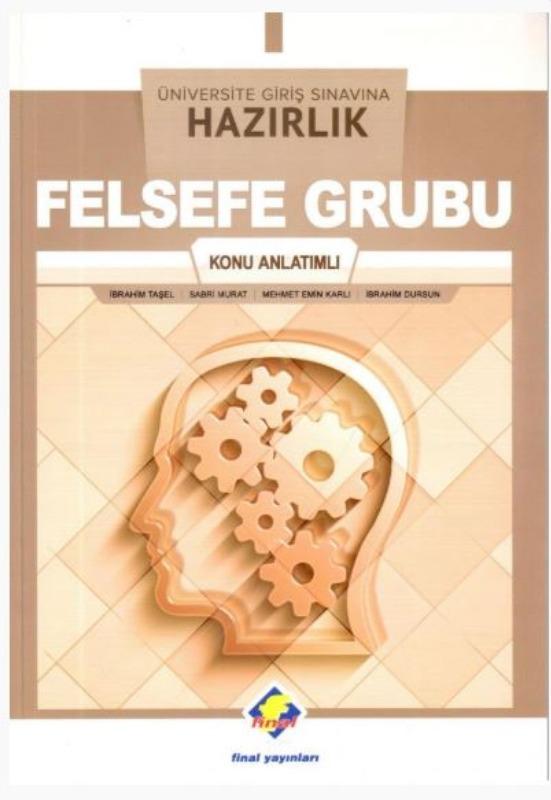 Final Yayınları Üniversite Giriş Sınavına Hazırlık Felsefe Grubu Konu Anlatımlı