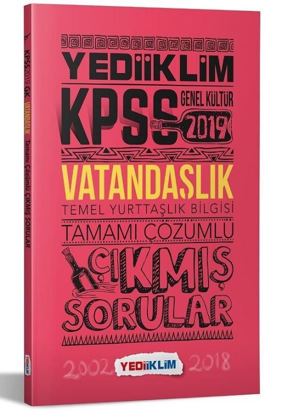 Yediiklim KPSS 2019 Vatandaşlık Tamamı Çözümlü Çıkmış Sorular