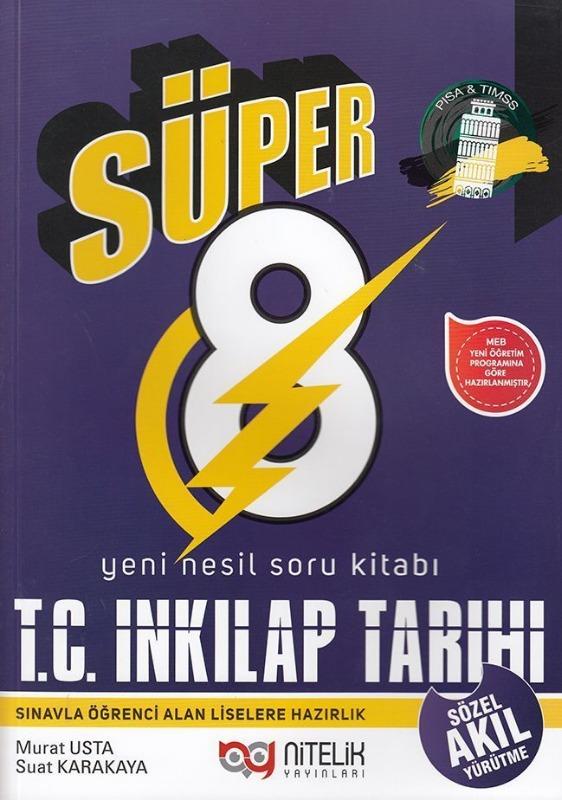 Nitelik 8.Sınıf LGS Süper T.C İnkılap Tarihi Akıl Yürütme Soru Bankası