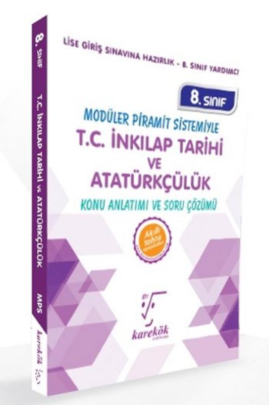 Karekök Yayınları 8. Sınıf T.C. İnkılap Tarihi ve Atatürkçülük Konu Anlatımı ve Soru Çözümü