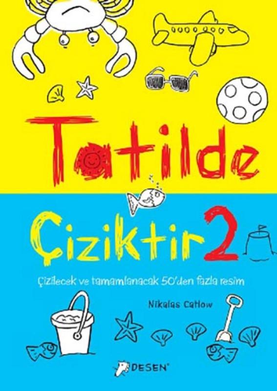 Tatilde Çiziktir 2 Tudem Yayınları