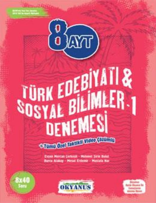 8 Ayt Türk Dili Ve Edebiyatı - Sosyal Bilimler 1 Denemeleri Okyanus Yayınları