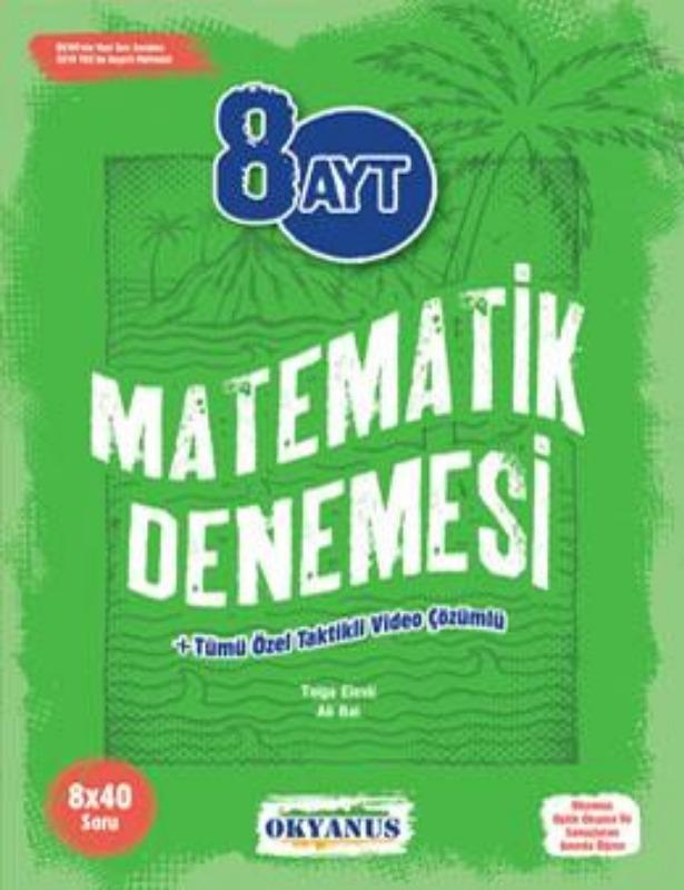 8 Ayt Matematik Denemeleri Okyanus Yayınları