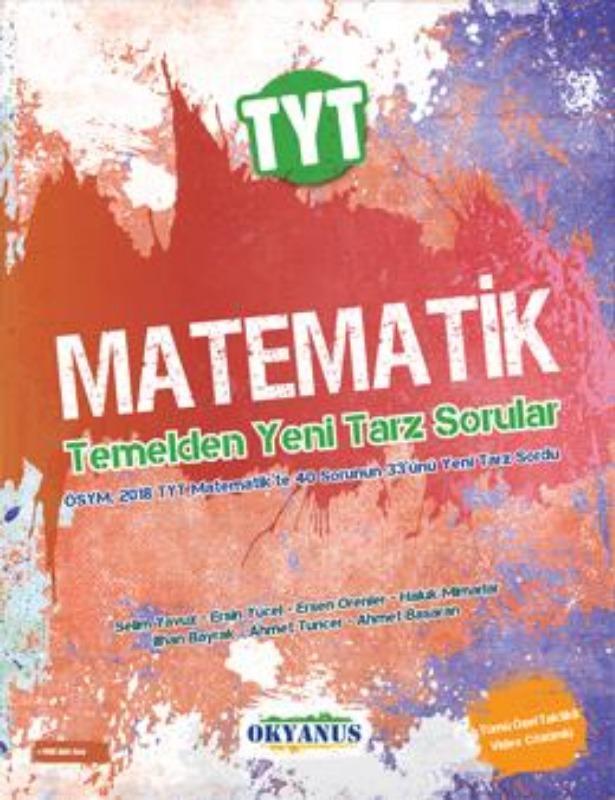 Tyt Matematik Temelden Yeni Tarz Sorular Okyanus Yayınları