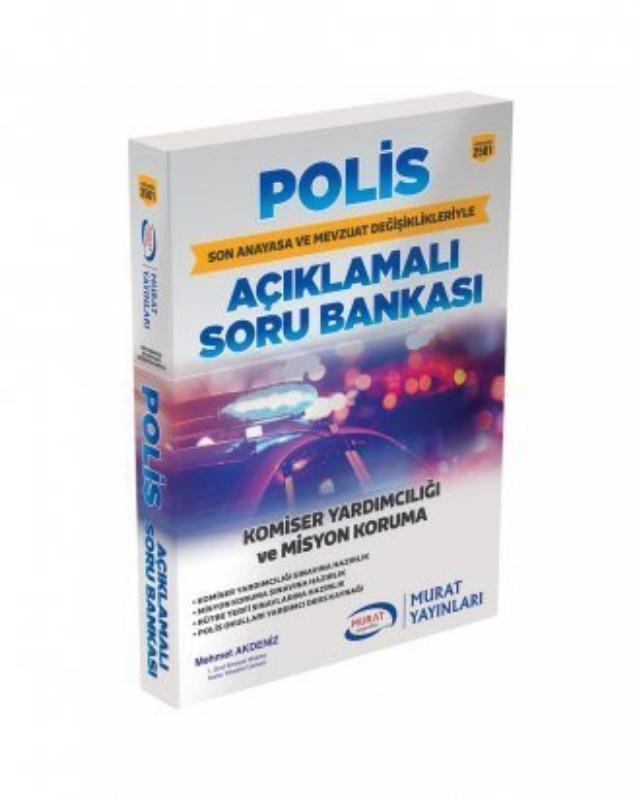 Murat 2501 Polis Meslek Hukuku ve Mevzuatı Komiser Yardımcılığı Misyon Koruma Soru Bankası