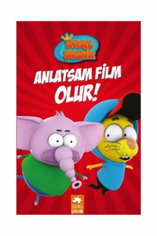 Anlatsam Film Olur! Kral Şakir Eksik Parça Yayınları Kırmızı