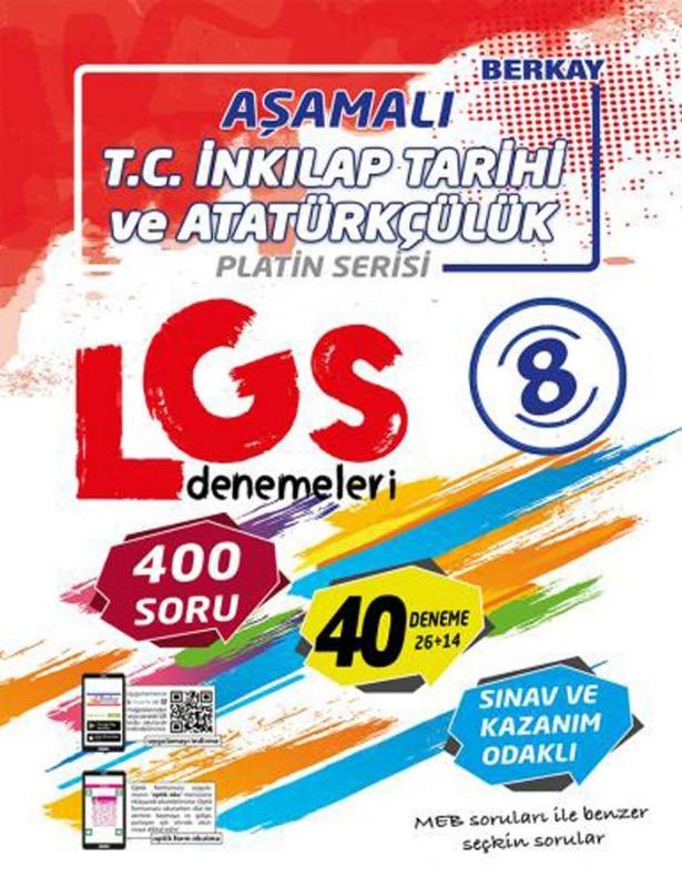 Berkay Yayınları 8. Sınıf LGS T.C. İnkılap Tarihi ve Atatürkçülük Aşamalı Denemeleri