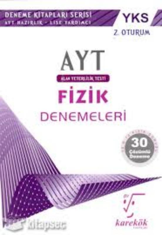 Ayt Fizik Denemeleri Karekök Yayınları