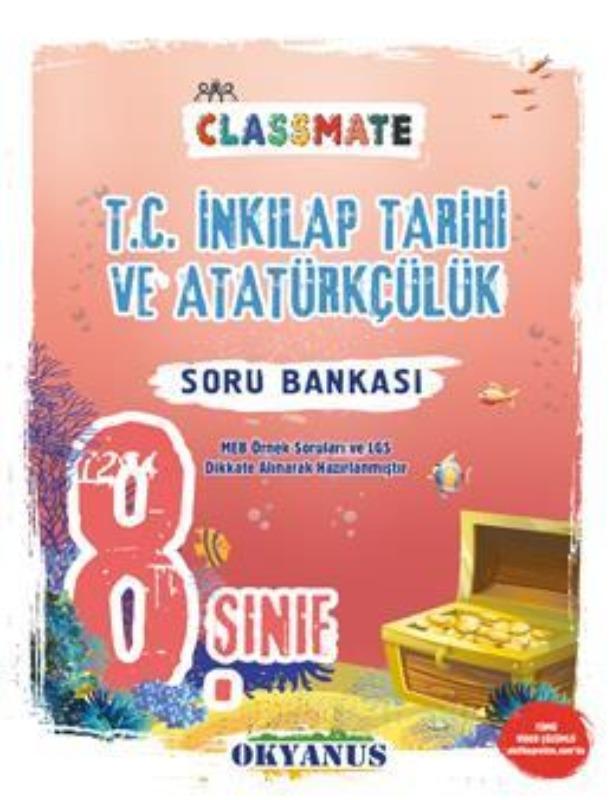 Okyanus Yayınları 8. Sınıf Classmate T.C. İnkılap Tarihi ve Atatürkçülük Soru Bankası