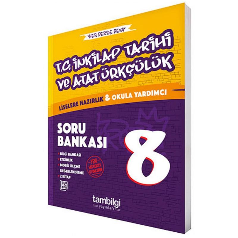 Tambilgi Yayınları 8. Sınıf T.C İnkilap Tarihi ve Atatürkçülük Soru Bankası