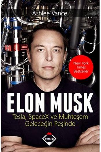 Elon Musk Tesla SpaceX ve Muhtesem Gelecegin Pesinde Buzdagi Yayinevi