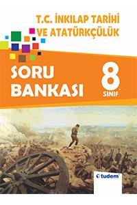 8. Sinif T.C. Inkilap Tarihi ve Atatürkçülük Soru Bankasi Tudem Yayinlari