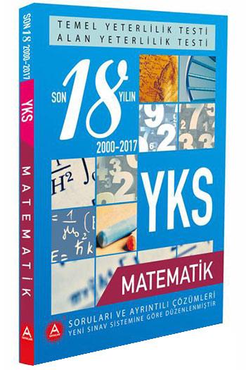 A Yayinlari YKS Temel Yeterlilik Testi ve Alan Yeterlilik Testi Matematik Son 18 Yilin Çikmis Sorulari
