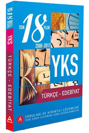 A Yayinlari YKS Türkçe - Edebiyat Son 18 Yilin Çikmis Sinav Sorulari